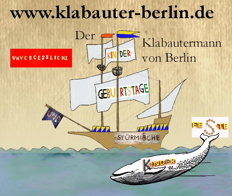 Unvergessliche Kindergeburtstage und stürmische Kinderfeste mit dem Klabautermann von Berlin