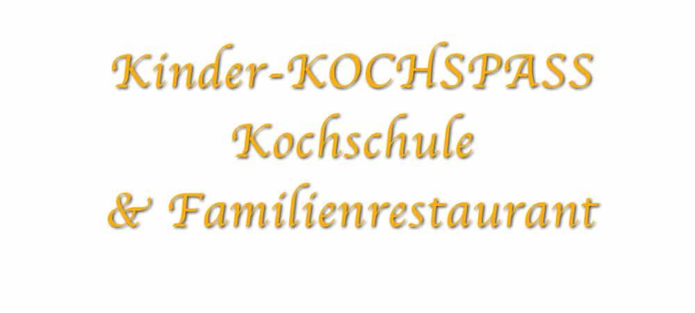 Kinder KOCHSPASS Kochschule & Familienrestaurant